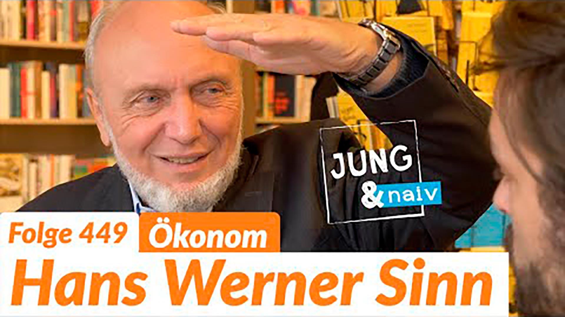 Ökonom Hans Werner Sinn – Jung & Naiv: Folge 449