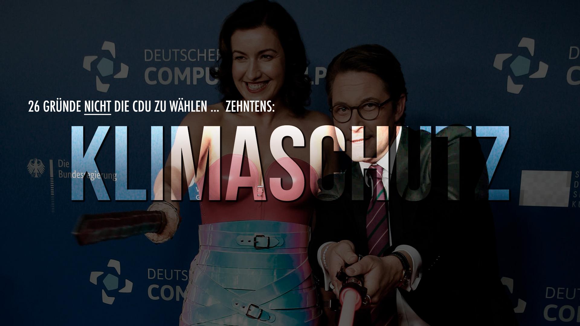 26 Gründe nicht die CDU zu wählen … Zehntens: Klimaschutz